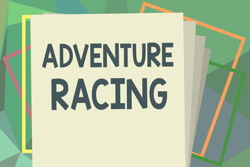 Writing note showing Adventure Racing. Business photo showcasing disciplinary sport involving navigation over unknown course.