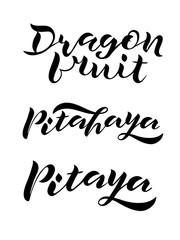 set of handwritten lettering Dragon fruit. Black inscription on white background. isolated lettering design for print, posters, postcard, banner, invitation, sticker. Vector illustration EPS10