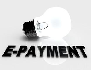 E-Payment concept - lightbulb on white background with text