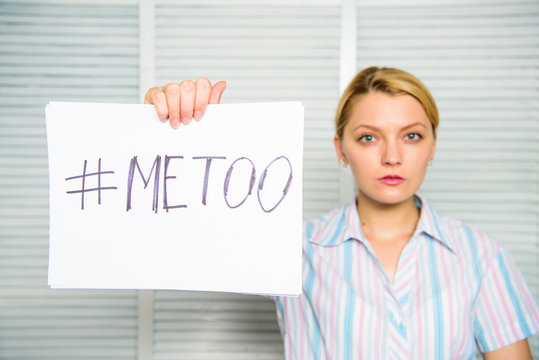 Woman sad face hold poster hashtag me too. Victim of sexual assault and harassment at workplace. Protection female rights. Me too social movement. Social protest. Movement against sexual harassment