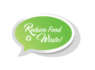 Reduce Food Waste bright message bubble