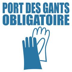 Logo port des gants obligatoire.