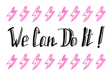Girl power quotes. Hand drawn doodle illustrations.