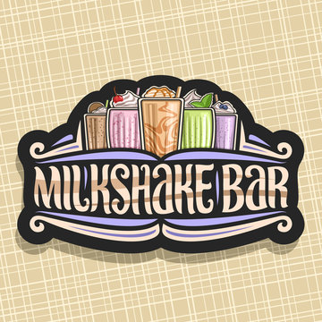 Vector signage for Milkshake Bar, 5 different dairy cocktails with ice cream decorated cherry and leaves of fresh spearmint, original lettering for words milkshake bar, illustration of cold beverages.