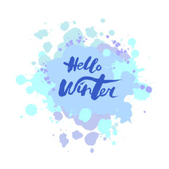 Handwritten modern lettering Hello Winter on blue background. Hand drawn lettering for banner, logo, badge, web, poster. Vector illustration isolated on background.