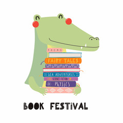 Hand drawn vector illustration of a cute funny crocodile with a stack of books, quote Book festival. Isolated objects on white background. Scandinavian style flat design. Concept for children print.