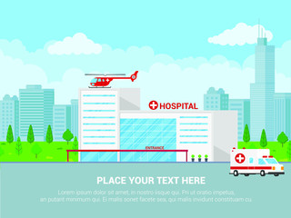 Hospital concept with building, doctor, nurse, patients, helicopter and ambulance car in flat style. Hospital building, ambulance car, helicopter and city behind.