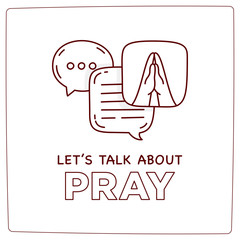 Let's talk about pray doodle illustration dialog speech bubbles with icon