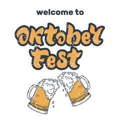 Oktoberfest handwritten lettering with two beer mugs. Welcome to Oktoberfest. Beer Festival vector banner.