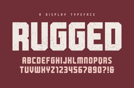 Rugged vector heavy display typeface, font, uppercase letters an