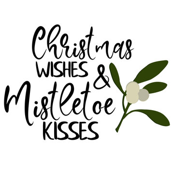 Christmas Quotes | Christmas Wishes and Mistletoe Kisses