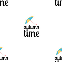 Black seamless pattern with the text autumn time and colorful umbrella, white background.