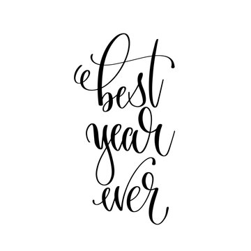 best year ever - hand lettering inscription text
