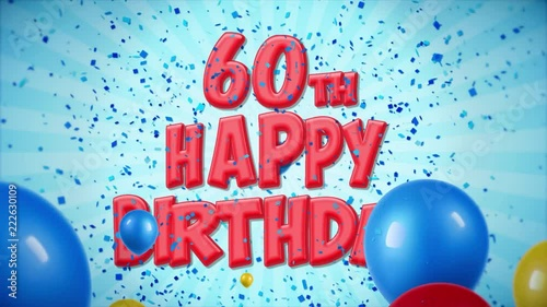 60th Happy Birthday Red Text Appears On Confetti Popper Explosions Falling And Glitter Particles Colorful Flying Balloons Seamless Loop Animation For