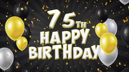 75th Happy Birthday Black Text With Golden Confetti Falling And Glitter Particles Colorful