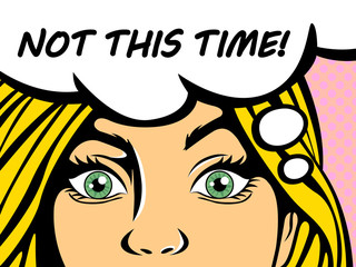 Pop art blonde woman saying not this time