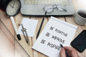 Be Positive Improve Inspire, Motivational Words Quotes Concept