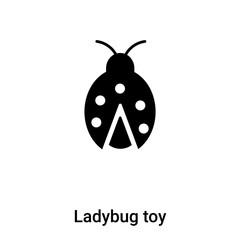 Ladybug toy icon vector isolated on white background, logo concept of Ladybug toy sign on transparent background, black filled symbol