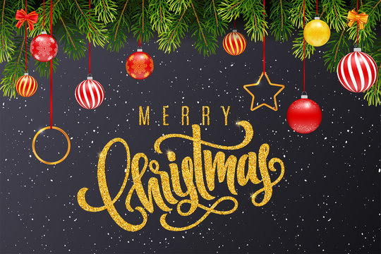 Holiday gift card with golden hand lettering Merry Christmas and Christmas balls, fir tree branches on dark background. Template for a banner, poster, invitation