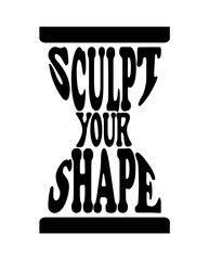 Fitness quote design in hourglass shape