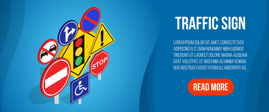 Traffic sign concept banner. Isometric banner of traffic sign vector concept for web, giftcard and postcard
