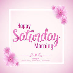 Beautiful Happy Saturday Morning Vector Background Illustration