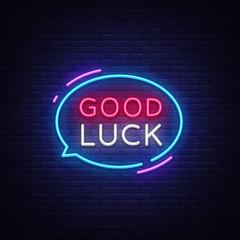 Good Luck Neon Text Vector. Good Luck neon sign, design template, modern trend design, night neon signboard, night bright advertising, light banner, light art. Vector illustration