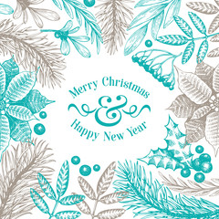 Greeting Christmas card in vintage style. Vector hand drawn illustrations. Frame with coniferous, pine branches, berries, holly, mistletoe. Winter forest background. Merry Christmas template.