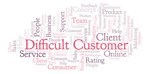 Difficult Customer word cloud.