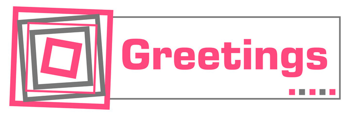 Greetings Pink Grey Borders Horizontal