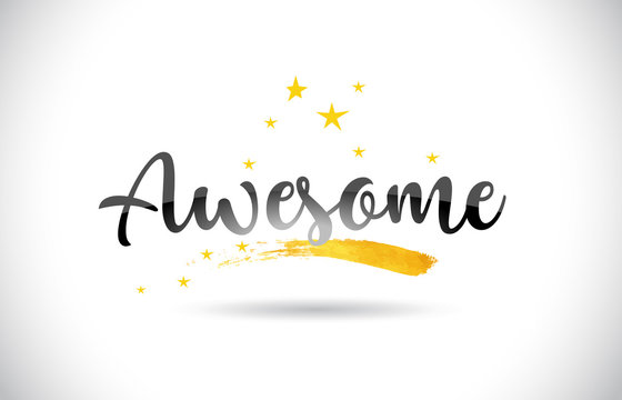 Awesome Word Vector Text with Golden Stars Trail and Handwritten Curved Font.