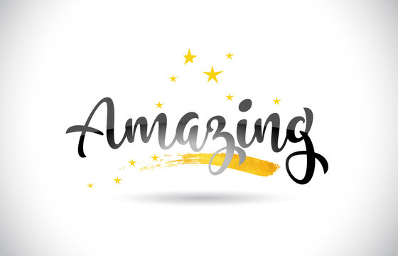 Amazing Word Vector Text with Golden Stars Trail and Handwritten Curved Font.