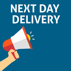 NEXT DAY DELIVERY Announcement. Hand Holding Megaphone With Speech Bubble