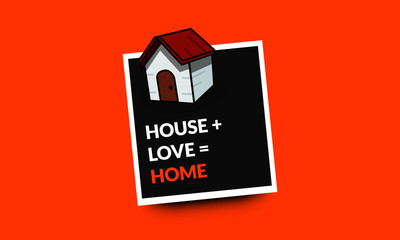 House Plus Love Equals Home Quote Poster