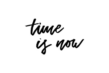 slogan time is now phrase graphic vector Print Fashion lettering calligraphy