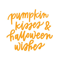Pumpkin Kisses and Halloween Wishes