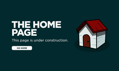 Home Page Under Construction with Simple House Vector Illustration