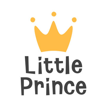 Hello Little Prince, crown and star kids poster, welcome baby invitation, baby shower invitation, interior decor, card, hand drawn lettering phrase, vector illustration