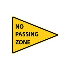 USA traffic road signs. no passing zone. vector illustration