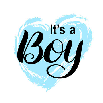 It's a Boy modern lettering phrase on hand drawn blue heart. Cute vector invitation for a wonderful event. Kids badge tag icon. Inspirational quote card invitation banner, male calligraphy background.