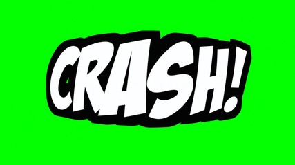 A comic strip speech cartoon with the word Crash. White text, black shadow, green background.