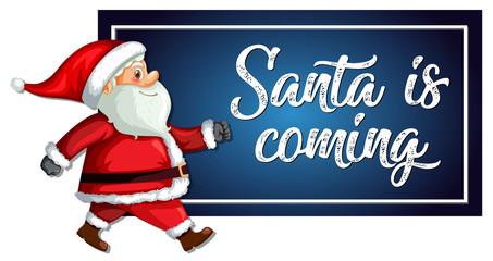 Santa is coming template