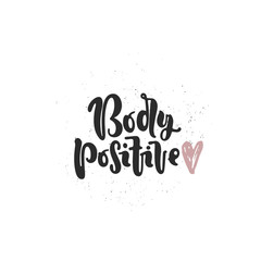 Vector hand drawn illustration. Lettering Body positive, heart. Idea for poster, postcard.