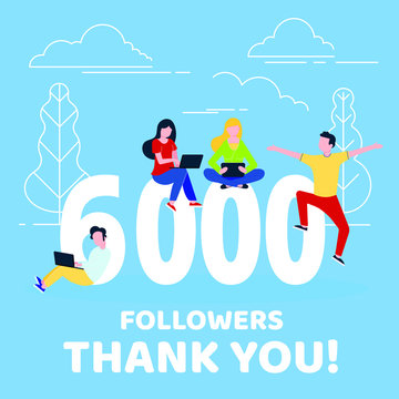 Thank you 6000 followers numbers postcard. People man, woman big numbers flat style design 6k thanks vector illustration isolated on confetti background. Template for internet media and social network