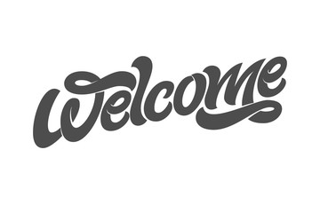 WELCOME typography for the design of the sign on the door. Vector typography on white isolated background. Modern brush calligraphy. Greetings for logotype, badge, icon, card, postcard, logo, banner.