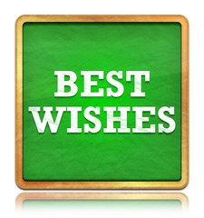 Best Wishes green chalkboard square button