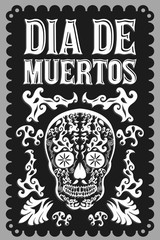 Dia de Muertos, Day of the death spanish text black and white vector decoration design