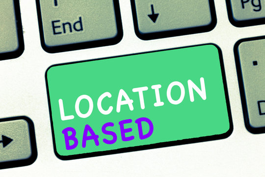 Writing note showing Location Based. Business photo showcasing Mobile marketing to target users within same geographic area.