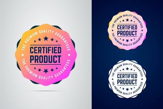 Certified, quality guaranteed product vector color badge.