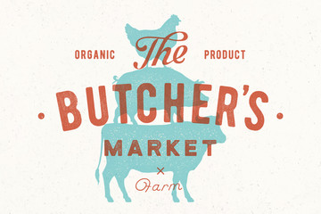 Poster for butcher market. Cow, pig, hen stand on each other. Vintage logo, retro print for butchery, meat shop with typography, animal silhouette. Group of farm animals for logo. Vector Illustration